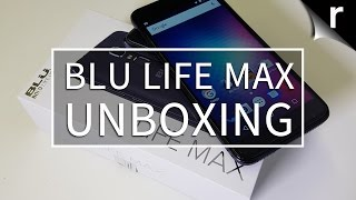 Blu Life Max Unboxing and Hands-on Review