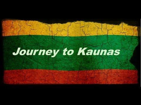 Journey to Kaunas