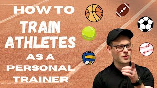How To Train Athletes As A Personal Trainer