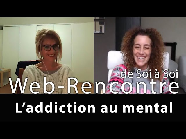 De Soi a Soi: L'addiction au mental, comment en sortir? / Caroline Blanco