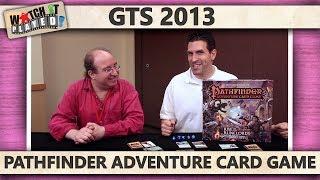 GTS 2013 - Pathfinder Adventure Card Game