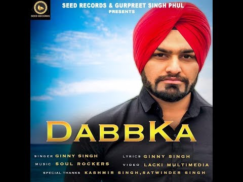 dabka-(full-video)-|-ginny-singh-|-latest-song-2019-|-seed-records