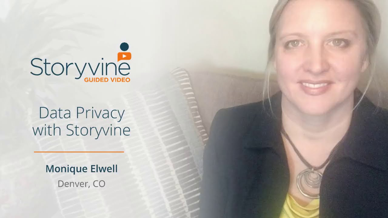Storyvine's Data Privacy Policies