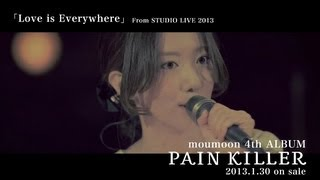 moumoon / 1/30発売 New AL「PAIN KILLER」より「Love is Everywhere」Short Ver.