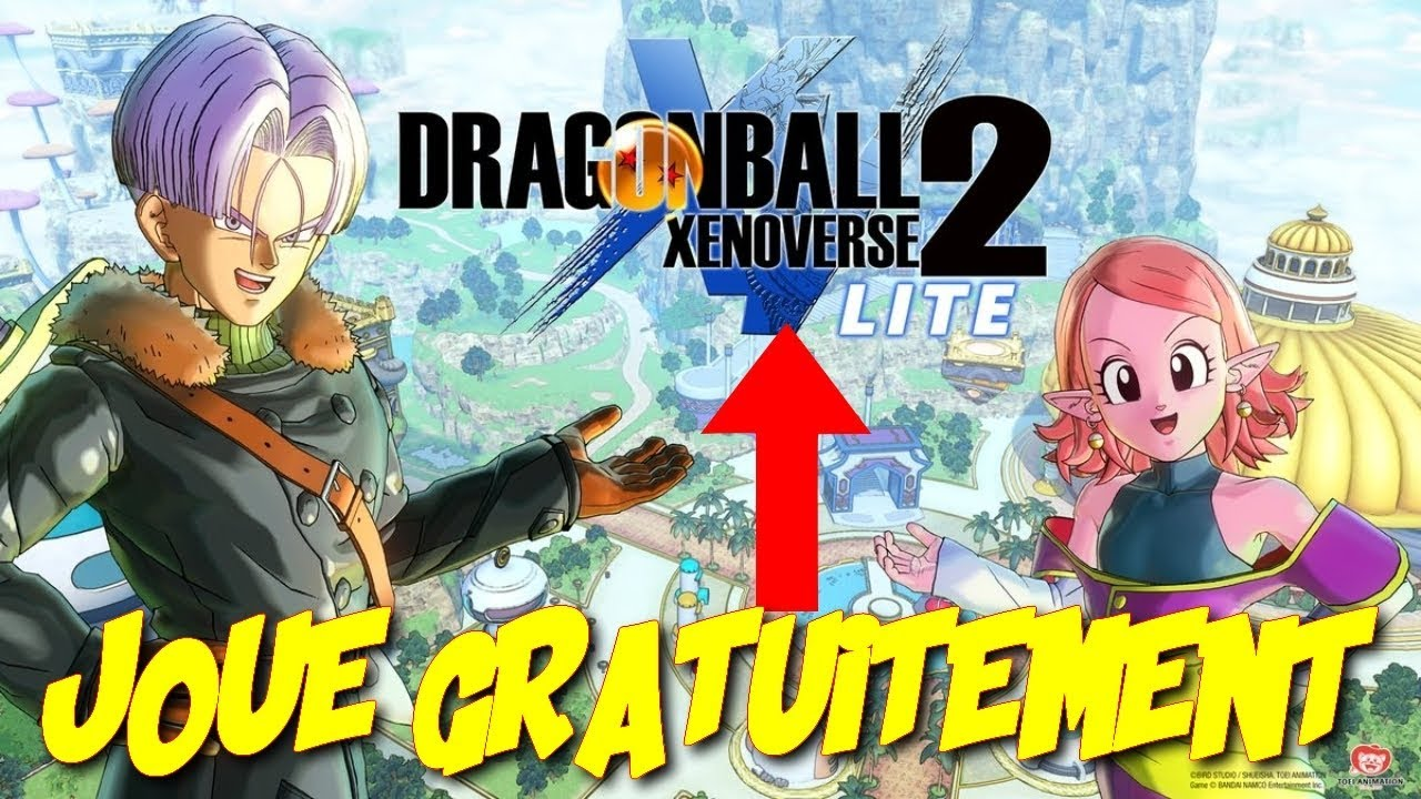 Comment Avoir Dragon Ball Xenoverse 2 Gratuit