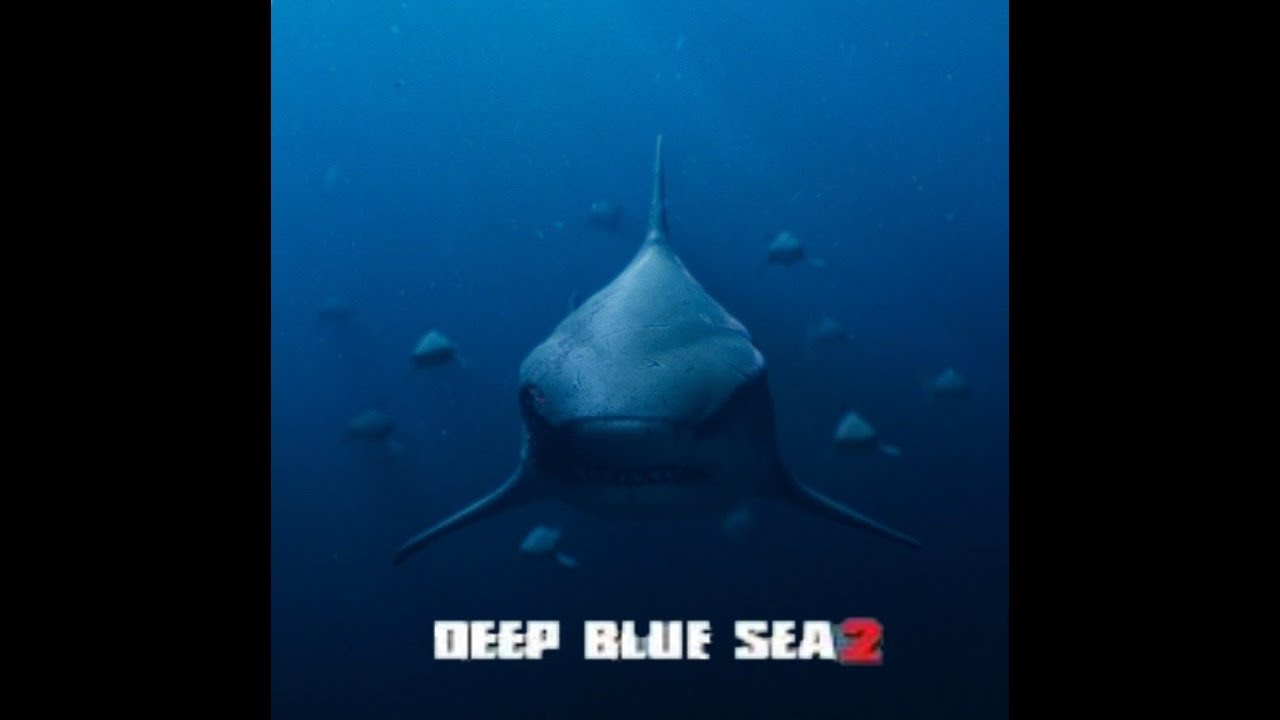 deep blue sea 2 movie youtube