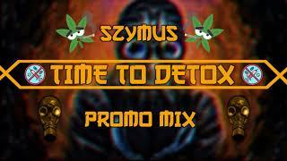 SzymUs - Time To DETOX [PROMOMIX] 2019