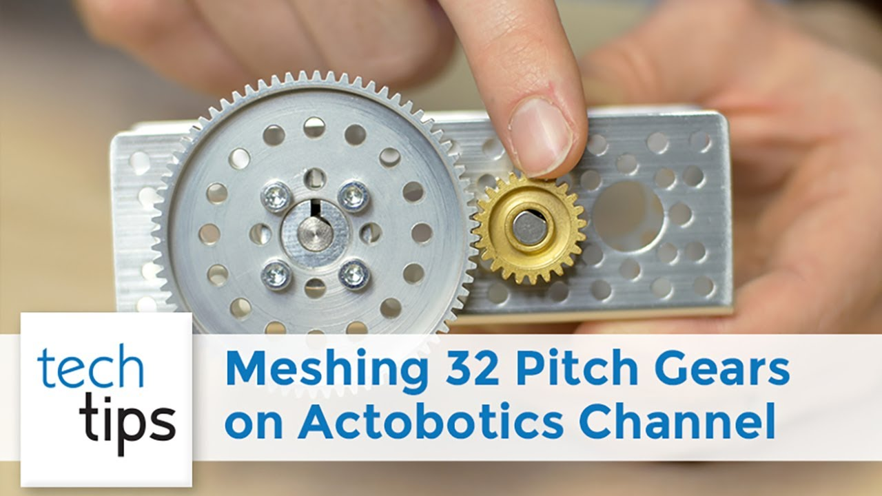 Meshing 32 Pitch Gears on Actobotics Channel