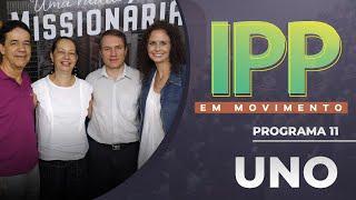 UNO | IPP em Movimento