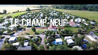 Camping****  | Le Champ Neuf