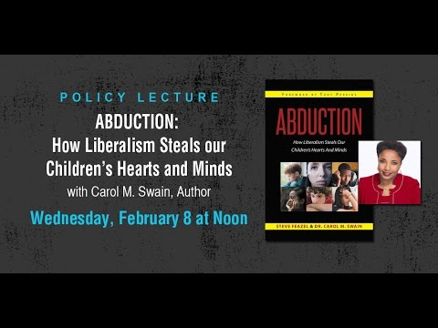 Abduction: How Liberalism Steals our Children's Hearts and Minds