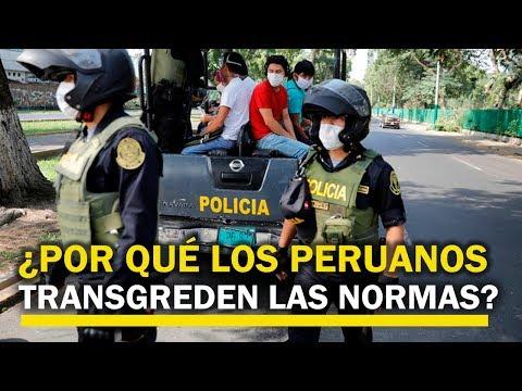 ¿Por Qué Los Peruanos No Acatan Las Disposiciones?