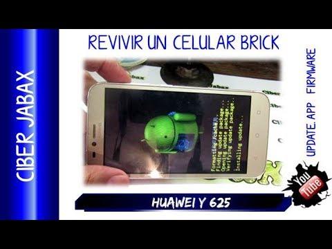 Como revivir un Huawei Y625 Brick