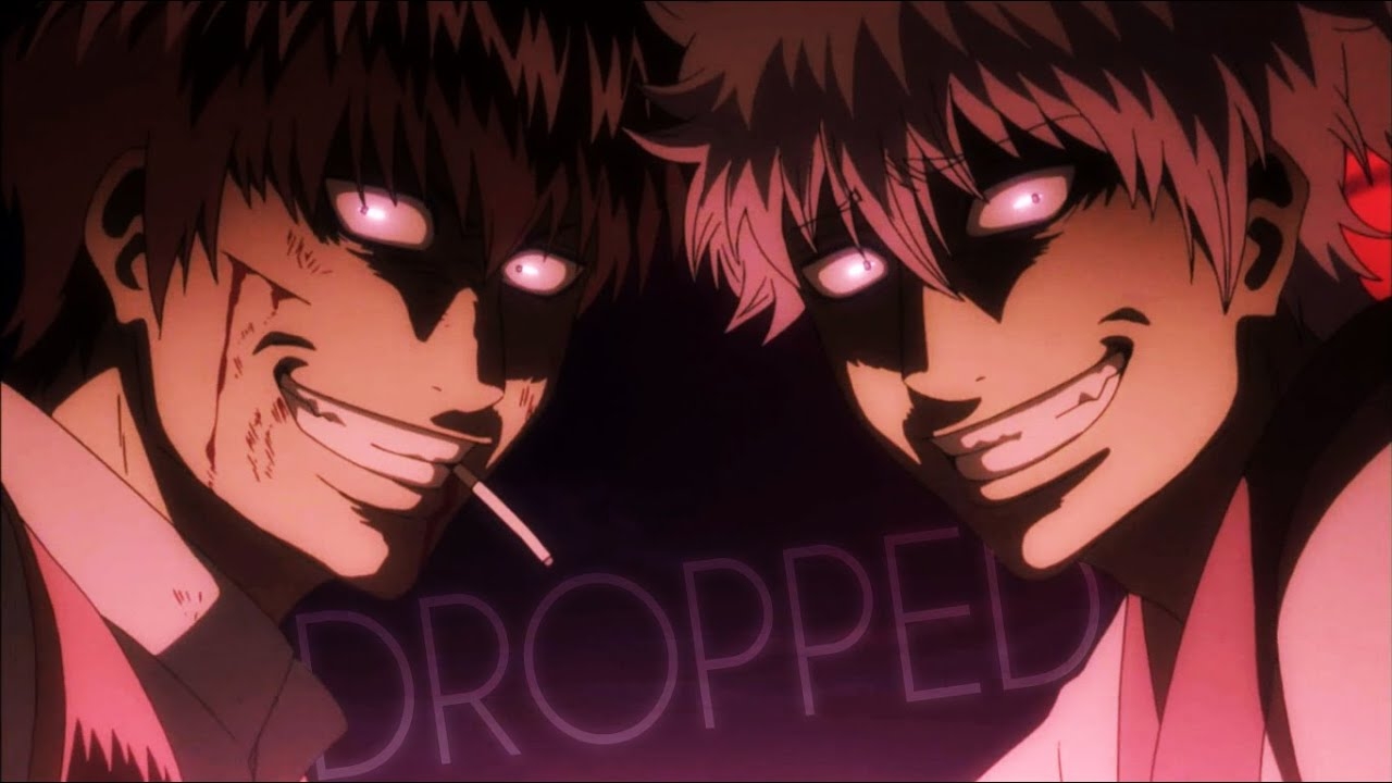 Download Gintama AMV - DROPPED