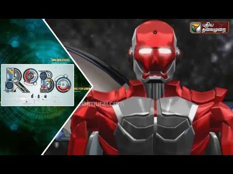 Robo Leaks |09/12/2017 | Puthiyathalaimurai TV