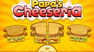 Papa's Cheeseria Full Gameplay Walkthrough