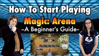How To Start Playing Magic: The Gathering Arena - A Beginner's Guide