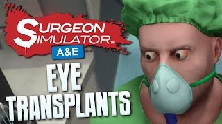 EYE TRANSPLANTS - Surgeon Simulator Anniversary Edition - PS4 Gameplay