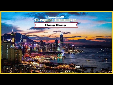 amazing!!!-10-popular-attractions-in-hong-kong---watch-now