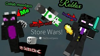 Playing some Roblox with friends. (Store wars) (Roblox)