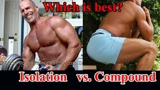 Compound or isolation exercises, which is better?