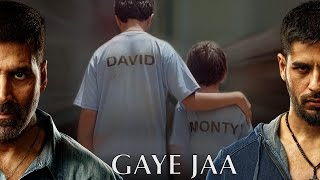 Gaaye Jaa Video Song | Brothers (2015)