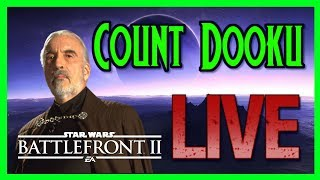 Star Wars Battlefront 2 Count Dooku Gameplay on the way! LET's GO!!!!!
