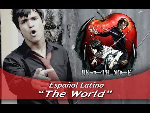 "Death Note ""The WORLD"" (Español Latino)  [2013]"