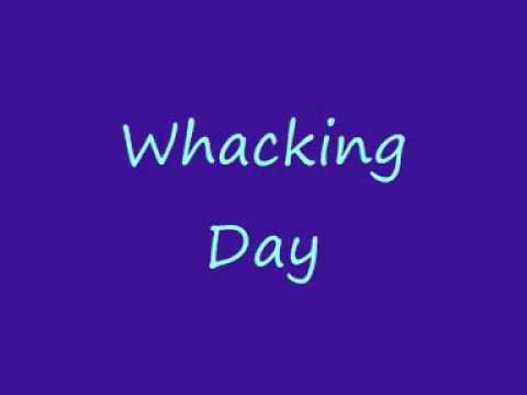 Whacking Day