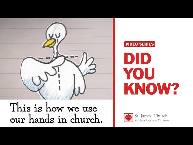 Did You Know? This is how we use our hands in church.