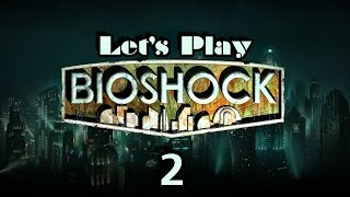 Let's Play Bioshock Part 2 Thumbnail