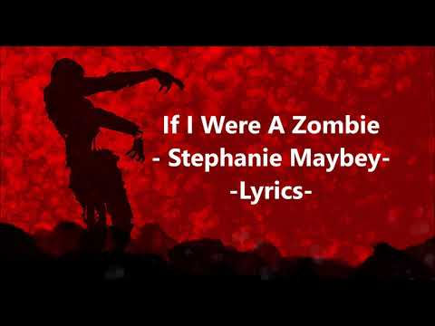 If I Were A Zombie Lyrics