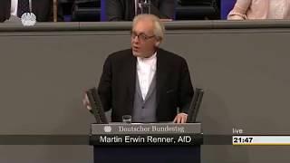 AKTUELL : REDE MARTIN E. RENNER ( AFD ) AM 28.JUNI IM DEUTSCHEN BUNDESTAG IN BERLIN.