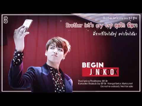 [Karaoke-Thaisub] BEGIN - JungKook of BTS(방탄소년단) #89brฉั๊บฉั๊บ