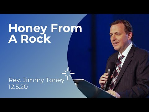 """Honey From A Rock""  Rev. Jimmy Toney"