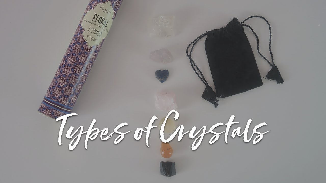 Crystal Essentials   7 Types Of Crystals For Healing - YouTube