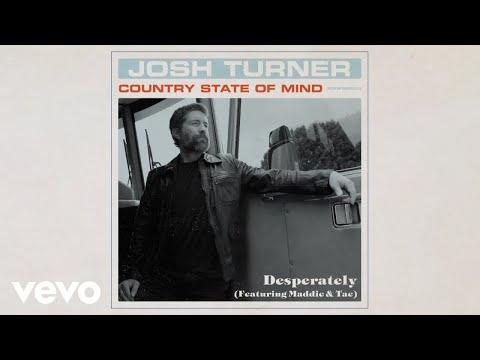 Josh Turner - Desperately ft. Maddie & Tae (Official Audio Video)