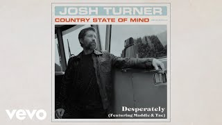 Josh Turner Desperately