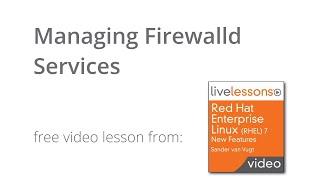 Managing Firewalld Services - Tutorial RHEL 7 Linux