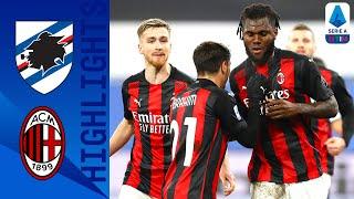 Sampdoria 1-2 Milan | I rossoneri allungano in testa | Serie A TIM