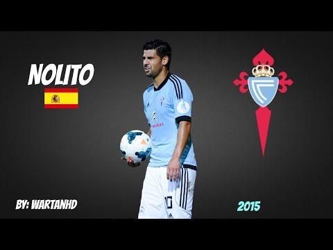 NOLITO | Goals, Skills & Assists |Celta Vigo |2014-2015 [HD]