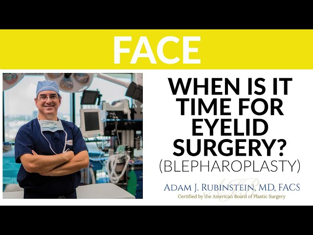 PST - When is it time for eyelid surgery?