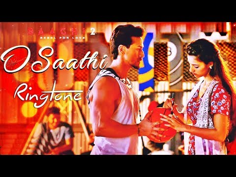 O Sathi Ringtone Download mp3 | Baaghi 2 Ringtone 2018| Latest Bollywood Ringtones