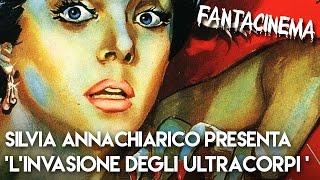 """Silvia Annichiarico presenta """"L'invasione degli Ultracorpi"""" (1956) - FANTACINEMA AMERICA! #06"""