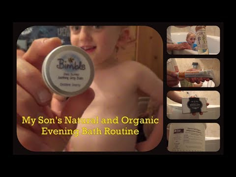 My Son's Organic And Natural Bath Routine