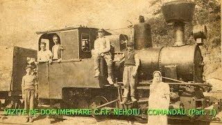 VIZITE DE DOCUMENTARE C.F.F. NEHOIU - COMANDAU (Part. 1)