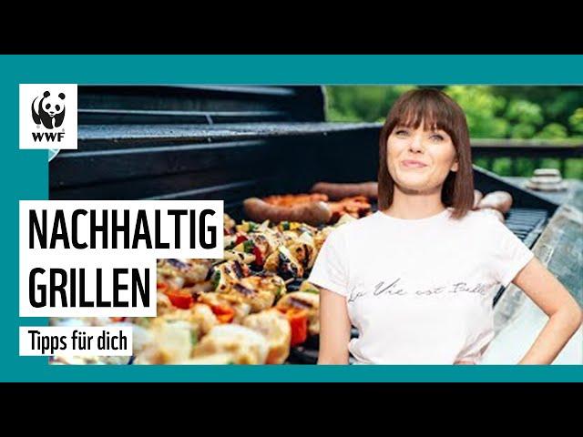 Die 5 besten Tipps zum Grillen   Grillkohle, Veggie-Spieße & mehr   Tipps für dich   WWF Deutschland