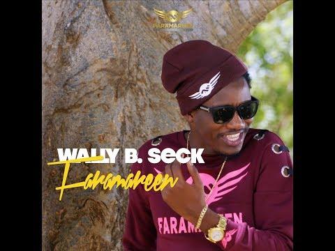 Wally B. Seck - Faramareen