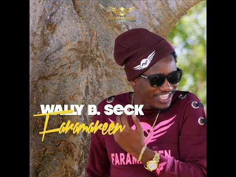 Wally B. Seck - Faramareen