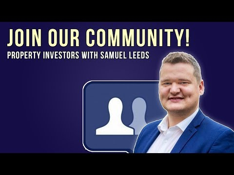 Property Investors Facebook Group with Samuel Leeds